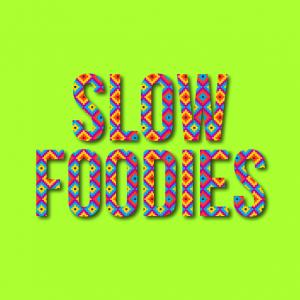 slowfoodiesGREEN